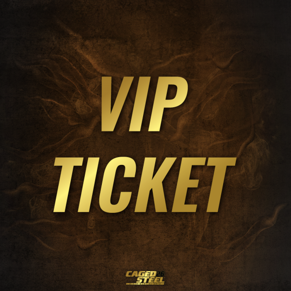 Caged Steel VIP Ticket